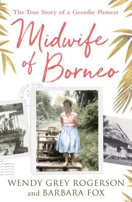 Image shows the cover of The Midwife of Borneo