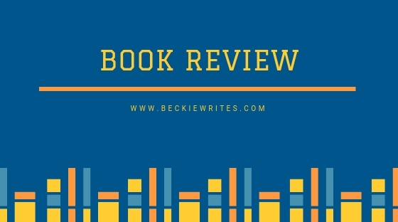 "An image reads, ""Book Review,"" and includes the web address BeckieWrties.com"