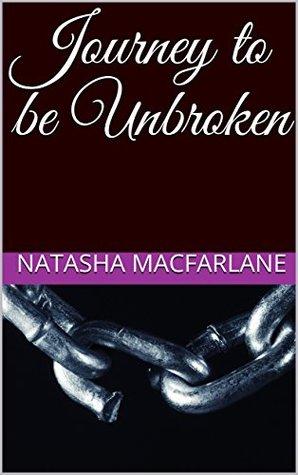 journey to be unbroken
