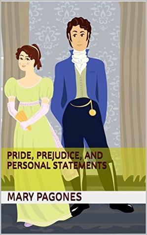 Image of the cover of Pride, Prejudice, and Personal Statements by Mary Pagones