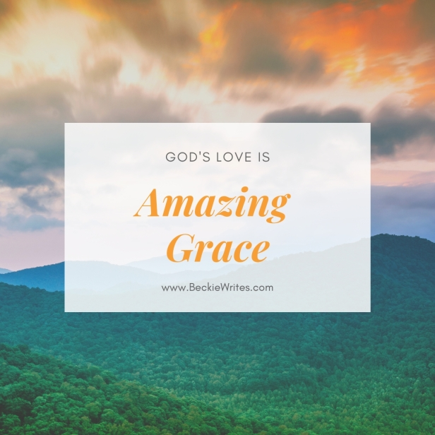"""An image reads, """"God's love is Amazing Grace."""" The letters are super"""