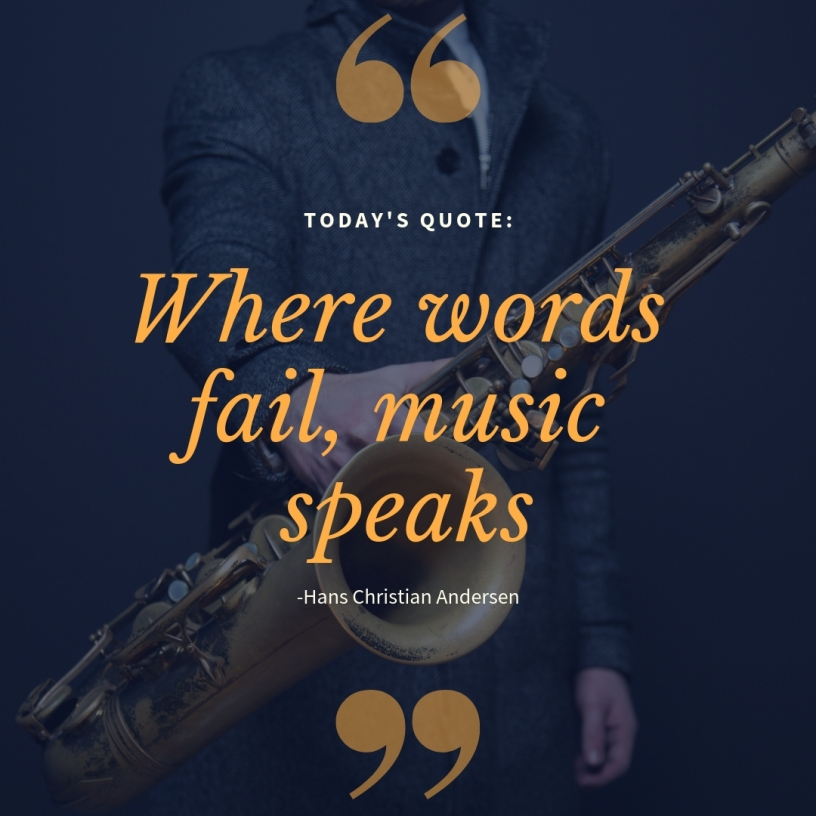"""An image reads, """"Where Words fail, music speaks,"""" a quote by Hans Christian Andersen"""