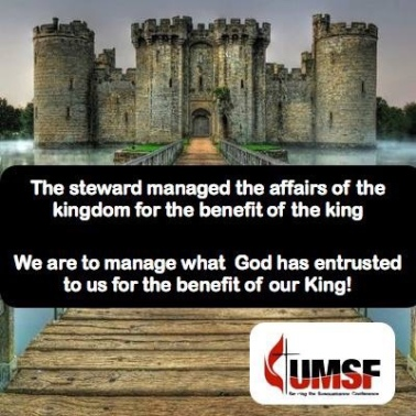 A white words on a black background with a picture of a castle: The steward managed the affairs of the king for the benefit of the king. We are to manage what God has entrusted for the benefit of our King!