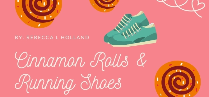 A pink header reads, Cinnamon rolls and running shoes, a sugary sweet inspirational romance