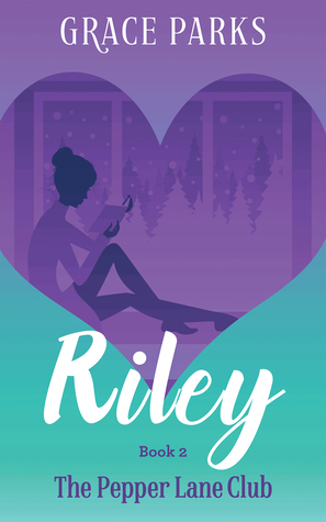 riley book 2 grace parks